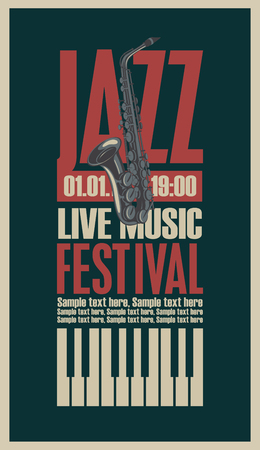 festive: poster for the jazz festival with a saxophone and keys of the piano Illustration