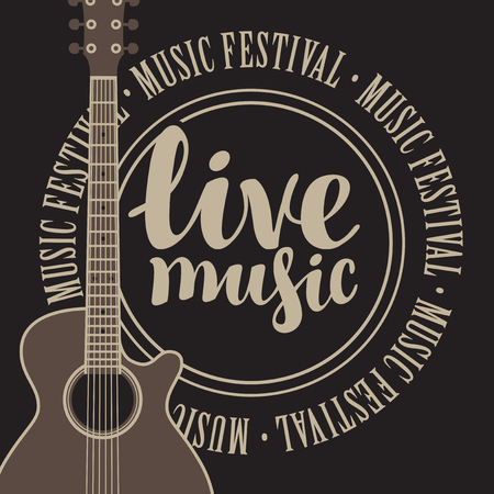 logo music: banner with acoustic guitar, inscription live music and the words music festival, written around Illustration