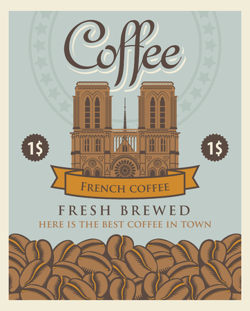 Vector banner with coffee beans and Notre Dame de Paris with the inscription French coffee