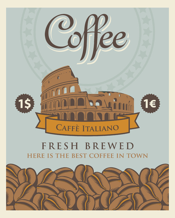 Vector banner with coffee beans and Roman Coliseum with the inscription Italian coffee