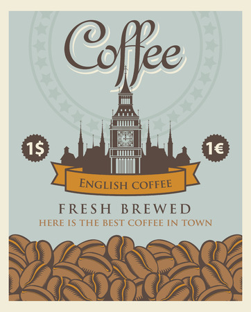 tea hot drink: Vector banner with coffee beans and a view big ben in london.