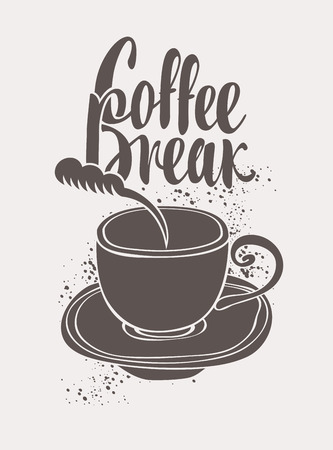 break in: vector banner with a cup of coffee and inscription coffee break in retro style Illustration