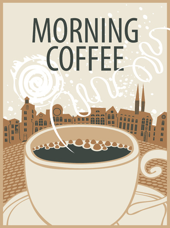 old style retro: vector banner with a cup of coffee and inscription morning coffee on background of old town in retro style