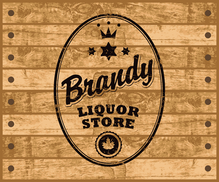 tore: vector label for brandy with inscription, crown and maple leaf on wooden background
