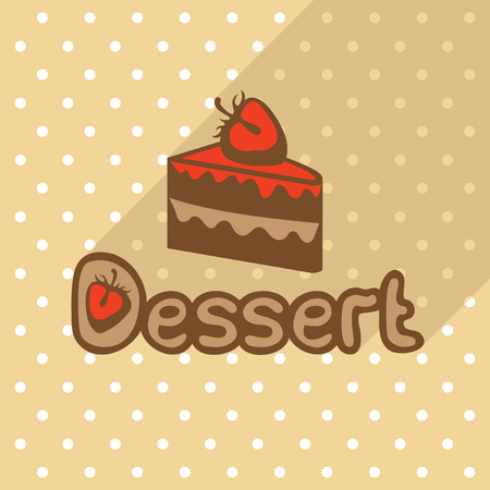 Vector poster in flat style with piece of cake on the background of the beige tablecloth with polka dots. Template for flyers, banners, invitations, brochures and covers.