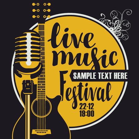 Vectoraffiche voor een livemuziekfestival met een microfoon, akoestische gitaar en inschrijving in retro stijl. Sjabloon voor flyers, banners, uitnodigingen, brochures en covers. Vector Illustratie