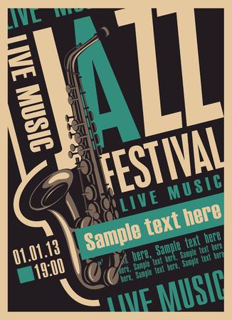 Manifesto vettoriale per una musica dal vivo jazz festival dal vivo con un sassofono e luogo per il testo in stile retrò
