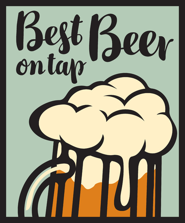 Vector banner with a full glass of frothy beer and the inscription best beer on tap Illustration