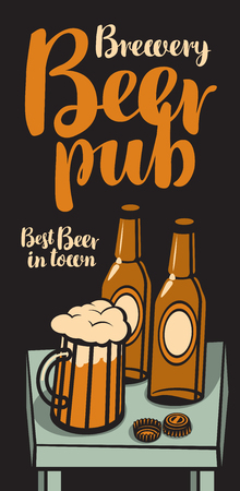vector banner with two beer bottles and beer glass on the table in retro style and inscription Brewery, Beer pub, Best beer in town Illustration