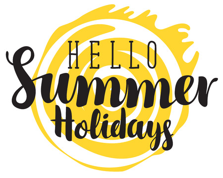 Vector calligraphic black inscription hello summer holidays with yellow sun. Travel summer banner