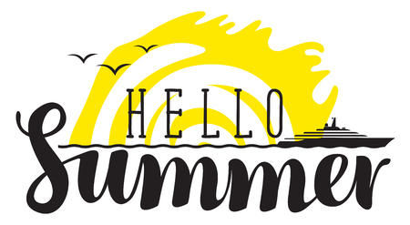 steamship: Vector calligraphic black inscription hello summer with sea, steamship and yellow sun. Travel summer banner Illustration