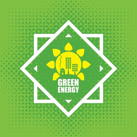 Vector banner green energy. Concept of green energy with solar panels, sun and house on abstract green background Illustration