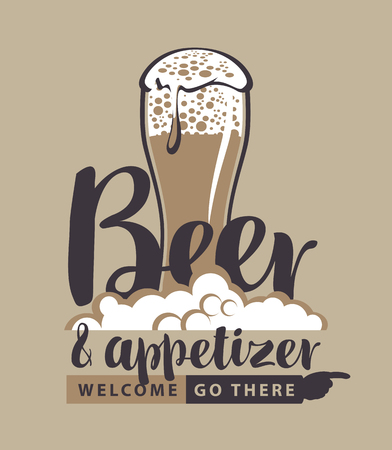 Vector banner with a full glass of frothy beer, pointer and the inscription beer and appetizer