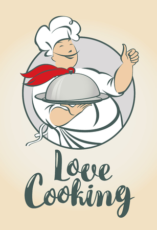 sign: A Vector illustration with the inscription Love Cooking and a smiling chef with a dish in his hand. Illustration
