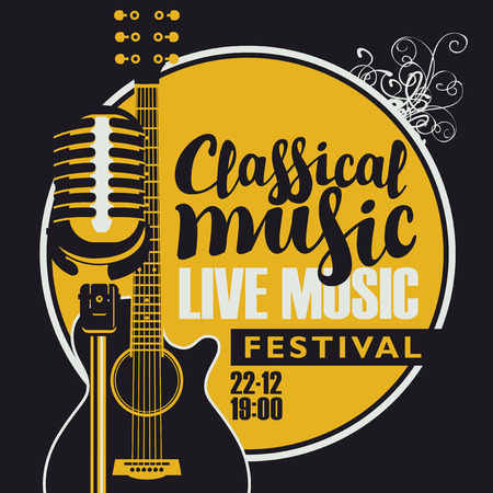 Vector poster for a live music festival with a microphone, acoustic guitar and inscription classical music. Template for flyers, banners, invitations, brochures and covers in retro style.