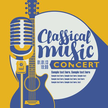 Vector poster voor een concert van klassieke muziek met een microfoon, akoestische gitaar, opschrift en plaats voor tekst. Sjabloon voor folders, banners, uitnodigingen, brochures en omslagen in retro stijl. Stock Illustratie
