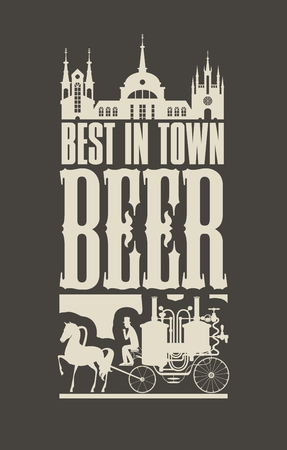 Vector banner on the beer theme with a vintage horse-drawn carriage in the old city in a retro style on black background Illustration