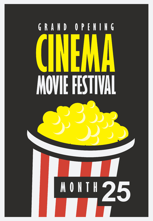 Vector movie festival poster with popcorn bucket on the black background. Cinema snack. Cinema banner with words grand opening. Can used for banner, poster, web page, background Illustration