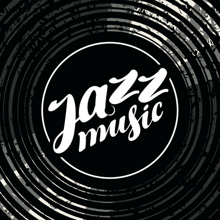 Vector poster for the jazz music with black vinyl record and white handwritten lettering. Gramophone vinyl record with label. Music collection. Old technology, retro sound design