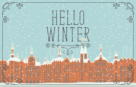 Vector illustration with old winter European city with snow-covered buildings. Banner or card with words Hello Winter in curly frame Illustration
