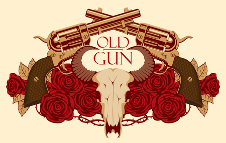 Vector emblem with skull of bull, red roses, big old revolvers and barbed wire isolated on light background with words Old gun Vektorové ilustrace