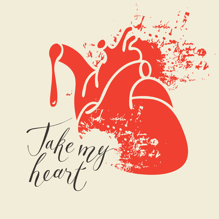 Vector greeting card for Valentines day or an invitation with human heart and the blood spatter with handwritten calligraphic inscription positive quote Take my heart Illustration
