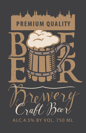 Template vector label for craft beer with overflowing wooden mug of frothy beer, handwritten inscriptions and silhouette of the old town in retro style.