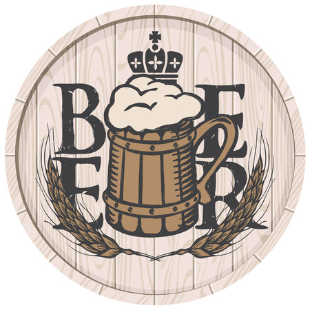 Template vector beer label with overflowing mug of frothy beer, crown and wheat ears on wooden cask in retro style.