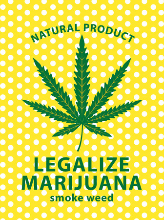 Vector banner for legalize marijuana with cannabis leaf on a background of polka dots. Natural product of organic hemp. Smoke weed. Medical cannabis logo