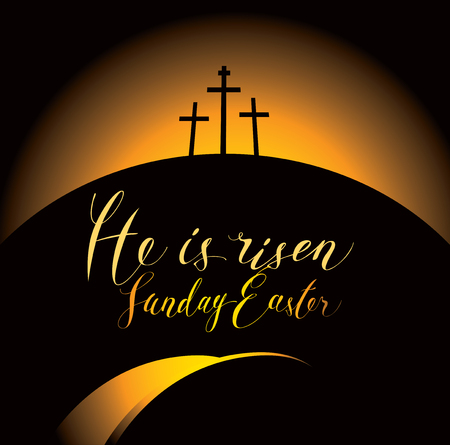 Easter banner with handwritten inscriptions He is risen, Sunday Easter, with Mount Calvary and crosses at sunset. Illustration