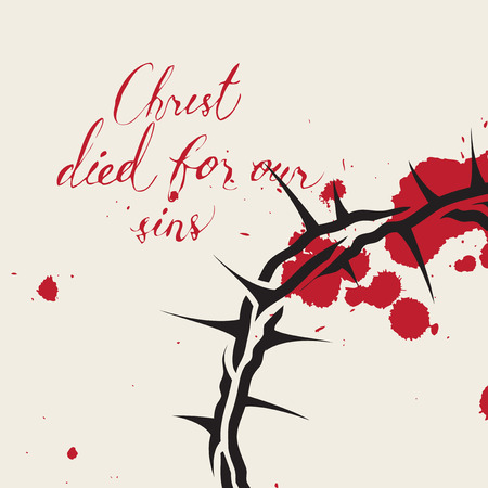 Vector Easter banner with handwritten inscriptions Christ died for our sins, with crown of thorns and drops of blood Stock Illustratie