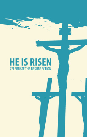 Vector banner for Easter or good Friday with the words He is risen. The landscape on the religious theme with three crosses with crucified people in grunge style