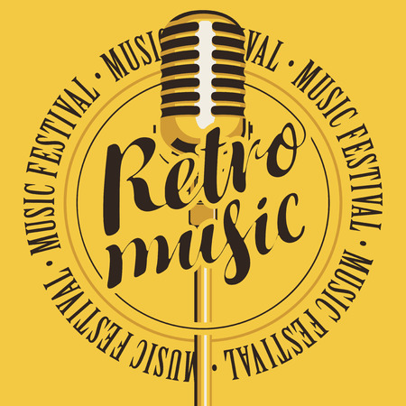 Vector banner with microphone, inscription Retro music and the words music festival, written around on yellow background Vectores