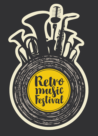 Vector poster for the retro music festival with vinyl record, wind instruments, microphone and calligraphic inscription