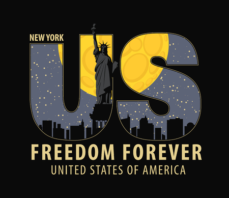 Vector banner with letters US with the image of New York City, Statue of Liberty at night under the moon and the words freedom forever on dark background Illustration