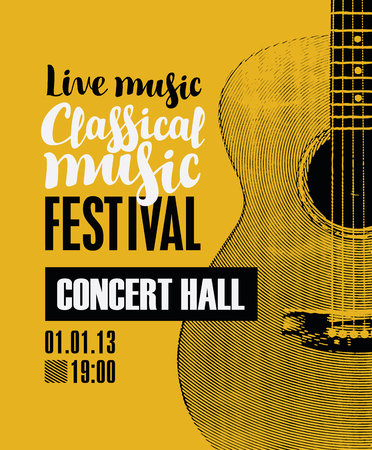 Vector banner for the festival of live music with the inscription Classical music and guitar in retro style on amber background