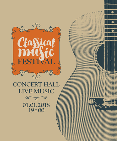 Vector poster for a festival of classical music with calligraphic inscriptions and guitar in retro style Illustration