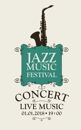 Vector poster for a jazz festival of live music with a saxophone in retro style Vettoriali