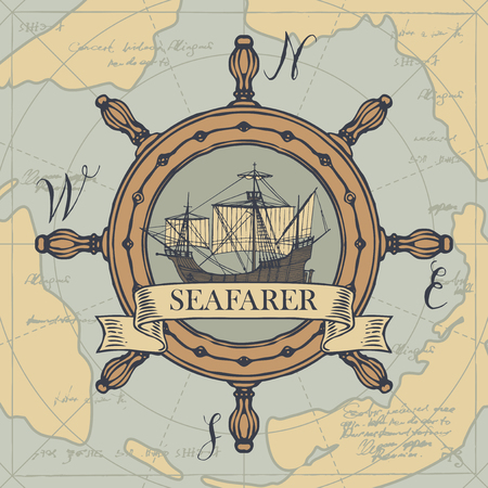 Retro banner with the helm, vintage sailing yacht and the word Seafarer. Vector illustration on the theme of travel, adventure and discovery on the background of old map