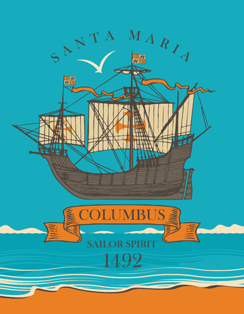 Retro banner on the theme of travel, of adventure and discovery with an old sailing ship of Christopher Columbus on the background of seascape Illustration
