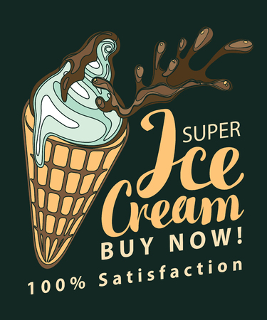 Banner with super ice cream and handwritten inscription in retro style. Vector illustration with white ice cream in waffle cone with chocolate topping splashes on black background Illustration