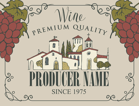 wine label with handwritten inscription, hand-drawn landscape of the European village and bunches of grapes in a frame with curls in retro style Banco de Imagens - 104019587