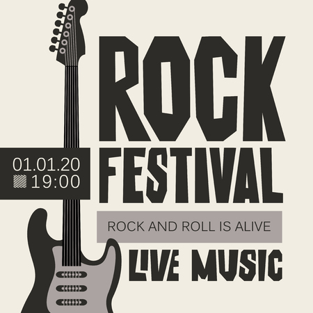 Vector poster or banner for Rock Festival of live music with an electric guitar. Rock and roll is alive