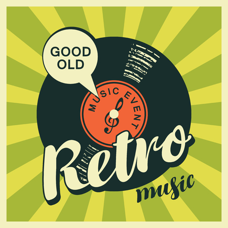 Vector poster or banner with calligraphy lettering Retro music and vinyl record in retro style on a background with bright rays. Good old Illustration