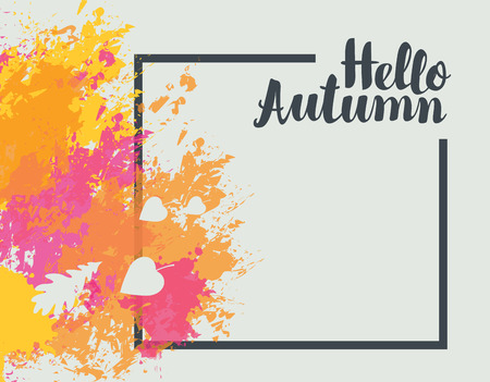 Vector banner with colored abstract spots and calligraphic inscription Hello Autumn in the frame on the white background. Can be used for posters, invitations, labels, flyers