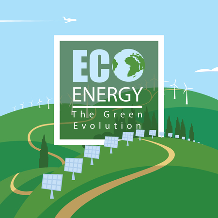 Vector banner Eco energy. Landscape with wind turbines and solar panels on the green hills, with airplane and clouds in the sky. The Green Evolution