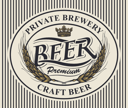 Vector label or banner for craft beer and brewery on striped background in retro style. Template beer label with wheat ears and crown in oval frame