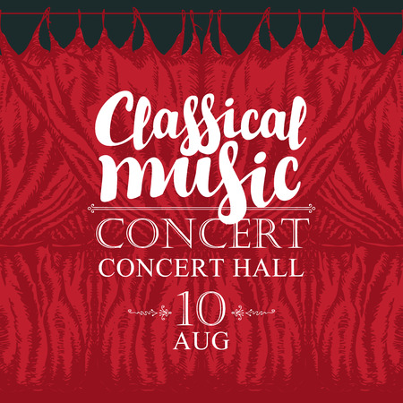 Vector poster for a concert of classical music in vintage style with calligraphic inscription and hand-drawn red stage curtains