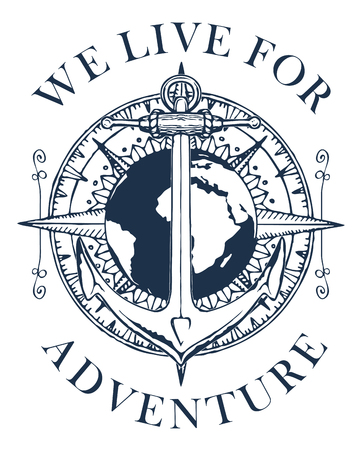Retro banner with a ship anchor, wind rose and planet Earth. Vector black and white illustration on the theme of travel, adventure and discovery with words We live for adventure.