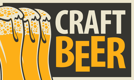 Vector label or banner for craft beer, with three overflowing glasses of frothy beer in retro style on black background